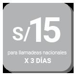 S/ 15 para llamadas nacionales x 3 días