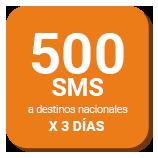 500 SMS a destinos nacionales x 3 días