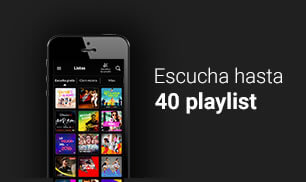 Escucha hasta 40 playlist